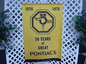 This is an original 50th anniverary banner from 1976.